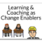 Learning & Coaching as Change Enablers