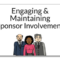 Engaging & Maintaining Sponsor Involvement