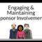 Engaging & Maintaining Sponsor Involvement